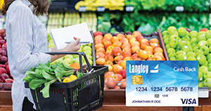 Earn 5% cash back on grocery Purchases in September when you use your Langley Cash Back Visa.