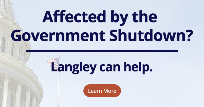 Affected by the Government Shutdown? Langley can help. Learn more (click here)